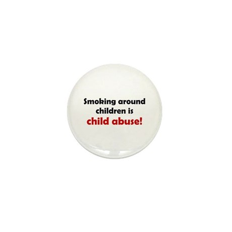 Smoking is Child Abuse Mini Button