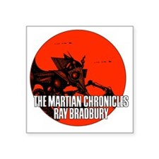 "The Martian Cronicles Square Sticker 3"" x 3"""