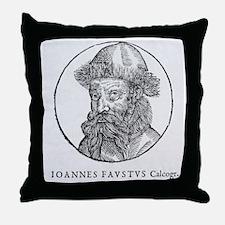 Johann Faust, German printer Throw Pillow