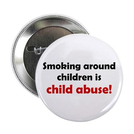 """Smoking is Child Abuse 2.25"""" Button (100 pack)"""
