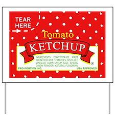 Tomato Ketchup Yard Sign