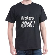 Brokers Rock ! T-Shirt