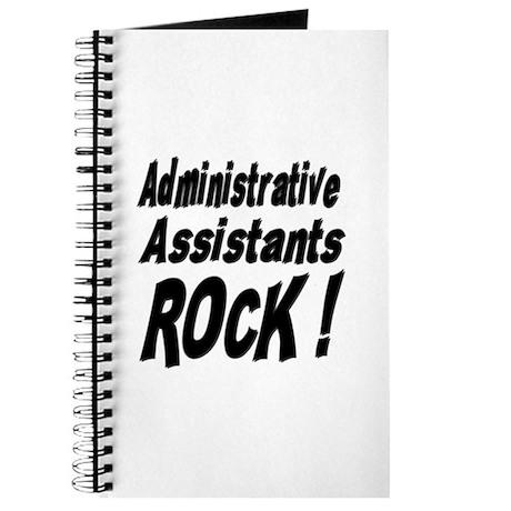 Administrative Assistants Rock ! Journal