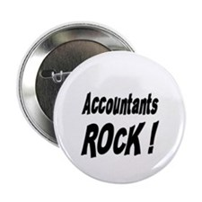 "Accountants Rock ! 2.25"" Button (10 pack)"