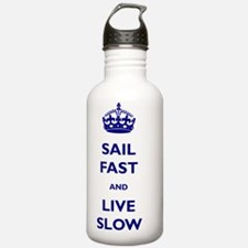 Sail Fast And Live Slo Water Bottle