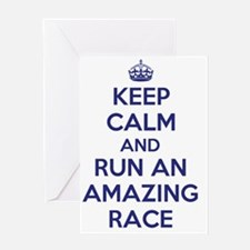 Keep Calm and Run an Amazing Race Greeting Card