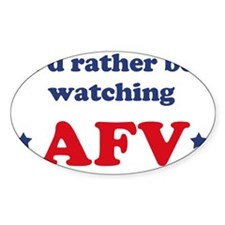 Id rather be watching AFV Decal