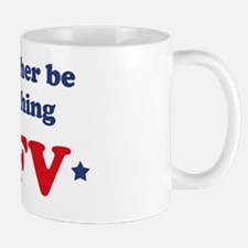 Id rather be watching AFV Mug