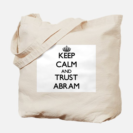 Keep Calm and TRUST Abram Tote Bag