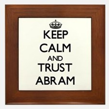 Keep Calm and TRUST Abram Framed Tile