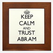 Keep Calm and TRUST Abram Framed Tile