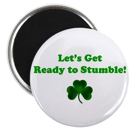 LET'S GET READY TO STUMBLE! Magnet