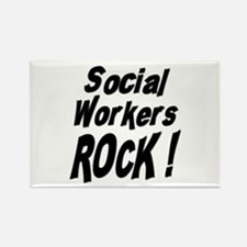 Social Workers Rock ! Rectangle Magnet