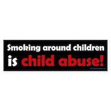 Smoking is Child Abuse Bumper Bumper Sticker