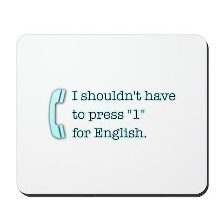Press 1 for English Mousepad