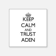 Keep Calm and TRUST Aden Sticker