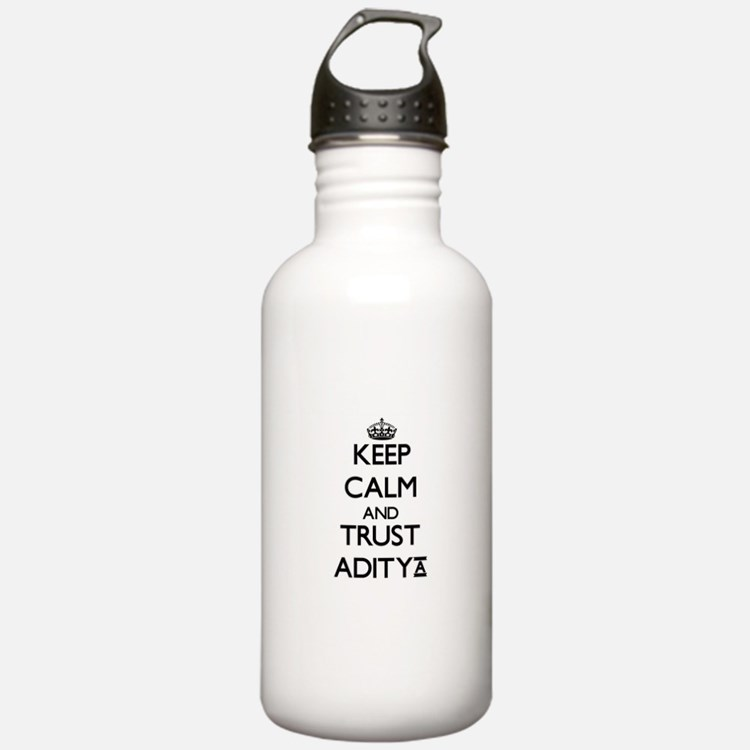 Keep Calm and TRUST Aditya Water Bottle