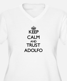Keep Calm and TRUST Adolfo Plus Size T-Shirt