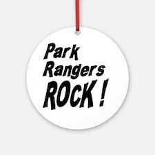 Park Rangers Rock ! Ornament (Round)