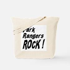 Park Rangers Rock ! Tote Bag