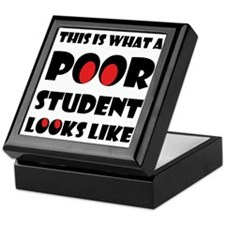 Poor student Keepsake Box