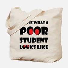 Poor student Tote Bag