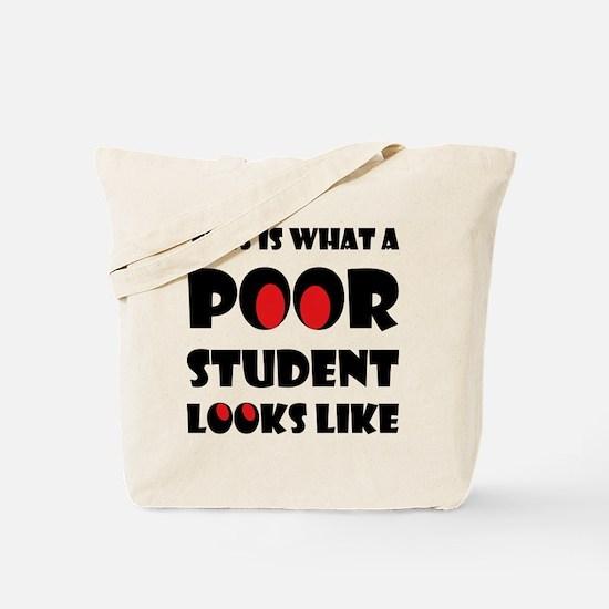 Poor student Tote Bag
