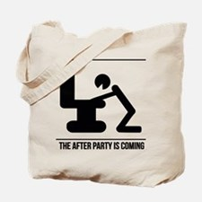 After party is coming Tote Bag
