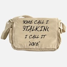 Stalking Messenger Bag
