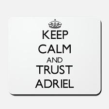Keep Calm and TRUST Adriel Mousepad