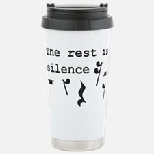 The rest is silence Stainless Steel Travel Mug