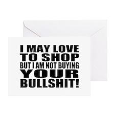 Not Buying your Bullshit Greeting Card