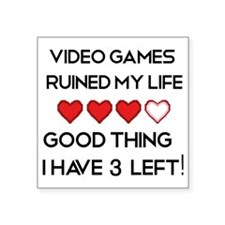 """Video games ruined my life Square Sticker 3"""" x 3"""""""