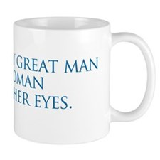 behind every great man is a woman rolli Mug