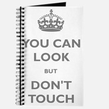 You Can Look But Dont Touch Journal