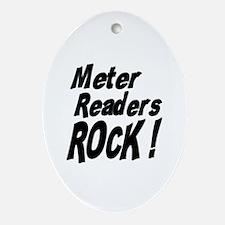 Meter Readers Rock ! Oval Ornament