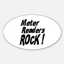 Meter Readers Rock ! Oval Decal