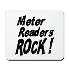 Meter Readers Rock ! Mousepad