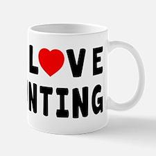 I Love Hunting Mug