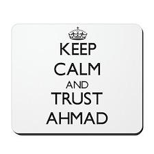 Keep Calm and TRUST Ahmad Mousepad
