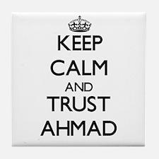 Keep Calm and TRUST Ahmad Tile Coaster