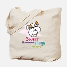 sweet and tough Tote Bag
