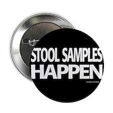 "stool samples happen 2.25"" Button"