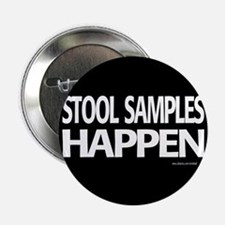 "stool samples happen 2.25"" Button"