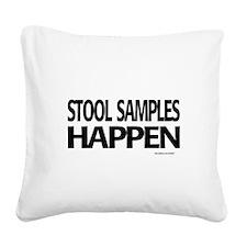 stool samples happen Square Canvas Pillow