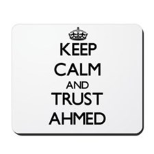 Keep Calm and TRUST Ahmed Mousepad