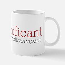 Be Significant  Mug