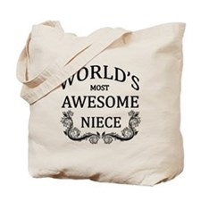 World's Most Awesome Niece Tote Bag