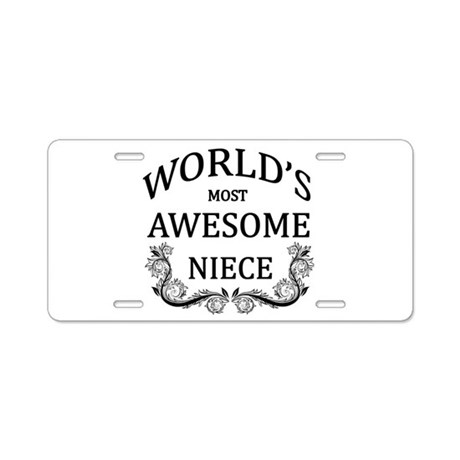 World's Most Awesome Niece Aluminum License Plate