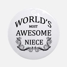 World's Most Awesome Niece Ornament (Round)